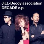 ジルデコ:ジャケ写iTunes『DECADE ep』