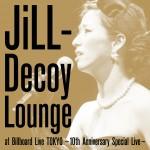 JiLL-Decoy Lounge at Billboard Live TOKYO